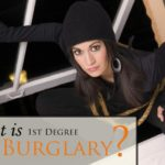 Do you need a first degree burglary lawyer in Fort Collins and Loveland? Contact a criminal defense attorney in Larimer County or a free consultation!