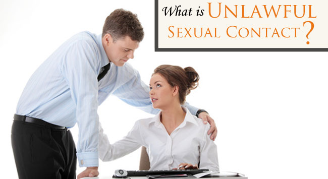Have you been charged with Unlawful Sexual Contact in Fort Collins or Larimer County? Contact us for a FREE consultation to discuss your case and future.
