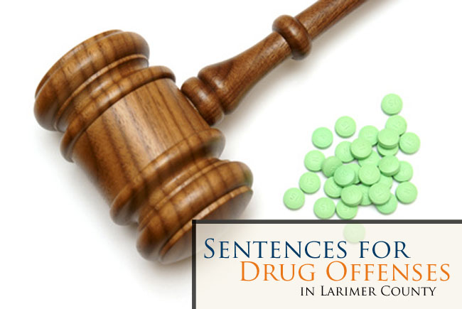 Learn the new sentences for drug offenses in Fort Collins, Loveland, and throughout CO. Contact us for a free consultation if you have been charged.