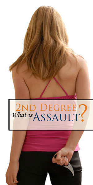 Charged with Second Degree Assault? This is a serious offense - contact one of our experienced criminal defense attorneys for a FREE consultation today.
